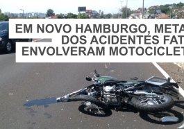 Metade dos acidentes fatais em Novo Hamburgo envolvem motos