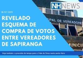 NH News: áudios revelam esquema de compra de votos entre vereadores de Sapiranga