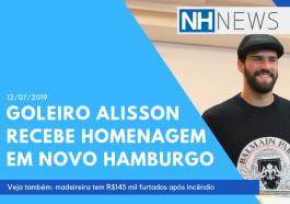Goleiro Alisson recebe homenagem em Novo Hamburgo