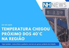 Temperatura chegou perto dos 40�C na regi�o do Vale do Sinos